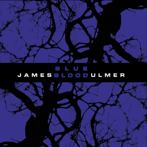 James Ulmer - Blue Blood